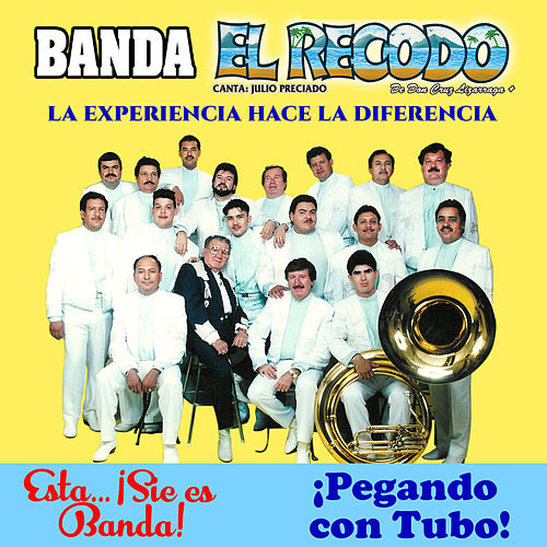 Play & Download La Experiencia Hace La Diferencia by Banda El Recodo | Napster