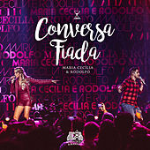 Play & Download Conversa Fiada (Ao Vivo) by Maria Cecília & Rodolfo | Napster