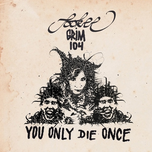 You Only Die Once (feat. grim104) by Sookee