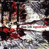 Play & Download Egodram by Das Ich | Napster