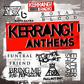 Kerrang! Anthems von Various Artists