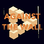 Play & Download Against the Wall by Big Little Lions | Napster