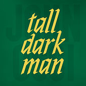Tall Dark Man by Johnossi