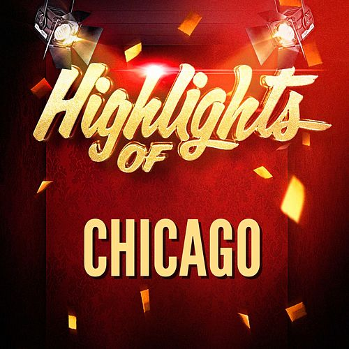 Highlights of Chicago von Chicago