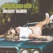 Enjoy The Day by Jimmy Smith