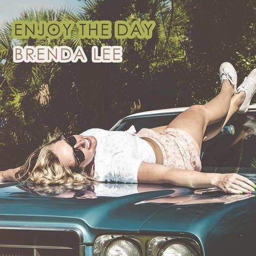 Enjoy The Day by Brenda Lee