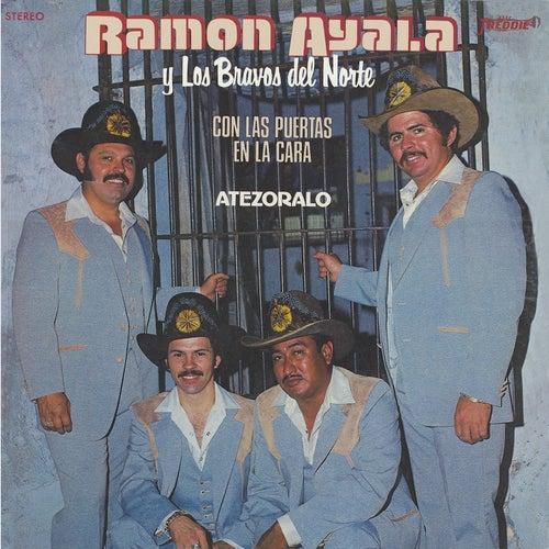 CON LAS PUERTAS EN LA CARA / ATESÓRALO (Grabación Original Remasterizada) by Ramon Ayala