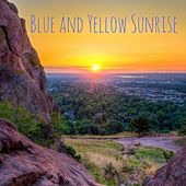 Blue and Yellow Sunrise by Nature Sounds