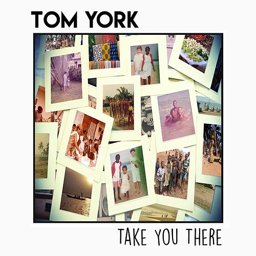 Take You There by Tom York