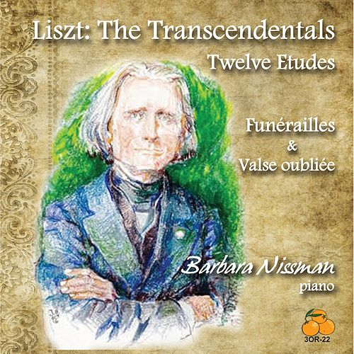Play & Download Liszt: The Transcendentals by Barbara Nissman | Napster
