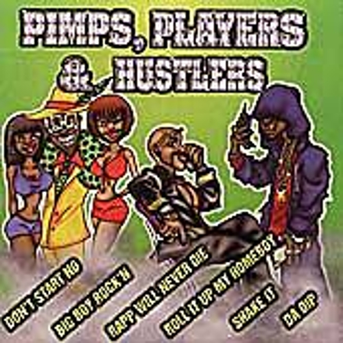 Play & Download Pimps, Players & Hustlers by Various Artists | Napster