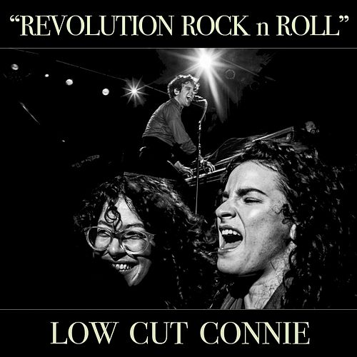 Play & Download Revolution Rock n Roll - Single by Low Cut Connie | Napster
