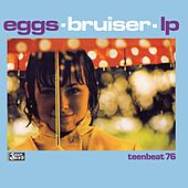 Play & Download Bruiser by Eggs | Napster