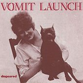 Play & Download Dogeared by Vomit Launch | Napster