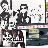 In Your Face by The Rondelles