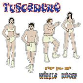 Play & Download Step into My Wiggle Room by Tuscadero | Napster