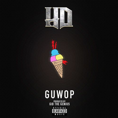 Guwop by HD