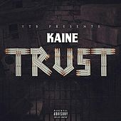 Play & Download Trust by Kaine | Napster