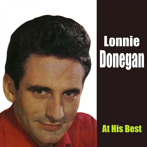 Play & Download At His Best by Lonnie Donegan | Napster