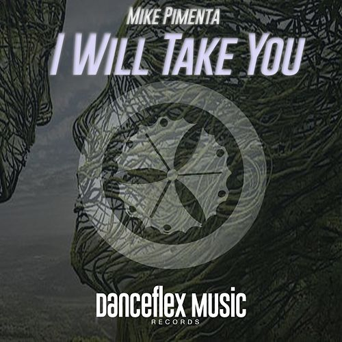 I Will Take You de Mike Pimenta