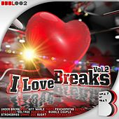Play & Download I Love Breaks, Vol. 2 by Various | Napster