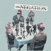 Herrschaft der Vernunft von Die Negation