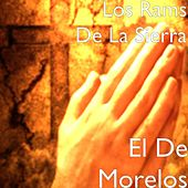 Play & Download El De Morelos by Los Rams De La Sierra | Napster