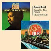 Play & Download Sings for the People Soul Man Dub by Junior Soul   Napster