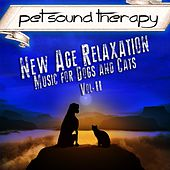 Play & Download New Age Relaxation: Music for Dogs and Cats, Vol. II by Pet Sound Therapy | Napster