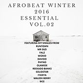 Play & Download Afrobeat Winter 2016: Essential, Vol. 2: by Various Artists | Napster