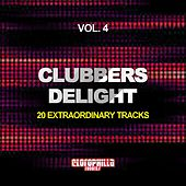 Play & Download Clubbers Delight, Vol. 4 (20 Extraordinary Tracks) by Various Artists | Napster