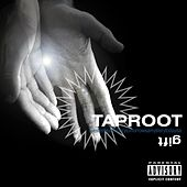 Play & Download Gift by Taproot | Napster