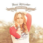 Play & Download Down Home by Jessi Alexander | Napster