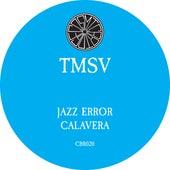 Play & Download Jazz Error / Calavera by TMSV | Napster