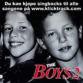The Boys 2 by The Boys