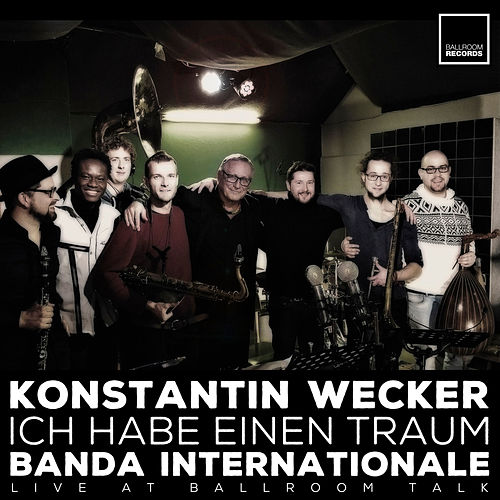 Play & Download Ich habe einen Traum (Live at Ballroom Talk) by Konstantin Wecker | Napster