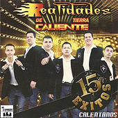 15 Exitos Calentanos by Realidades De Tierra Caliente