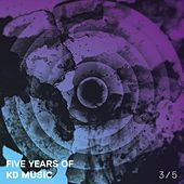 Five Years of Kd Music 3/5 by Various Artists