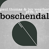 Play & Download Boschendal by Paul Thomas   Napster