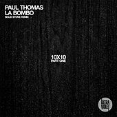 Play & Download La Bombo by Paul Thomas   Napster