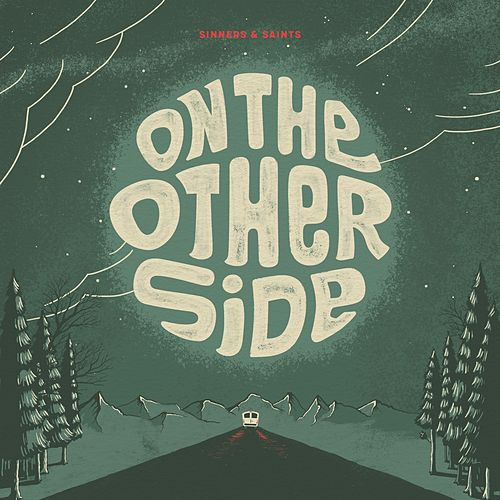 Play & Download On the Other Side by Sinners & Saints | Napster