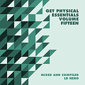 Play & Download Get Physical Presents: Essentials, Vol. 15 - Mixed & Compiled by LD Nero by Various Artists | Napster