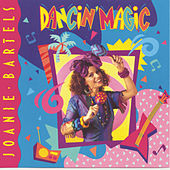 Dancin' Magic by Joanie Bartels