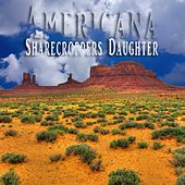 Play & Download Sharecroppers Daughter by Various Artists | Napster