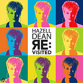 Play & Download Re:Visited by Hazell Dean | Napster