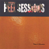 Play & Download The Orange Peel Sessions by Naked and Shameless | Napster