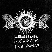 Play & Download Around the World by LaBrassBanda | Napster
