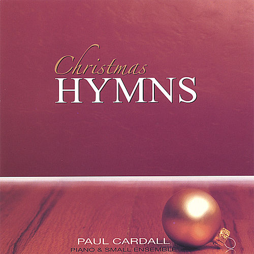 Play & Download Christmas Hymns by Paul Cardall | Napster