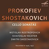 Play & Download Prokofiev, Shostakovich: Cello Sonatas by Various Artists | Napster