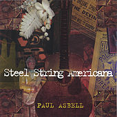 Steel String Americana by Paul Asbell